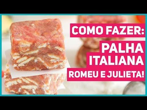 Palha italiana romeu e julieta fácil
